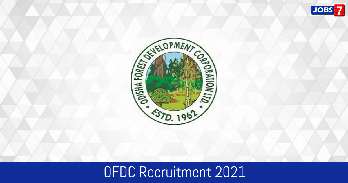 OFDC Recruitment 2021:  Jobs in OFDC | Apply @ www.odishafdc.com