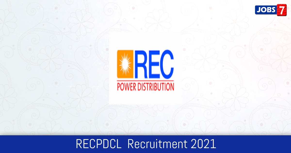 RECPDCL  Recruitment 2021:  Jobs in RECPDCL  | Apply @ www.recpdcl.in