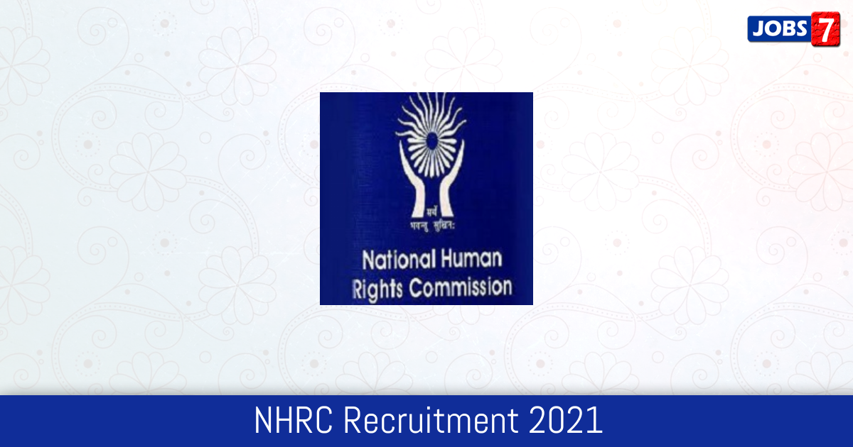 NHRC Recruitment 2021:  Jobs in NHRC | Apply @ nhrc.nic.in