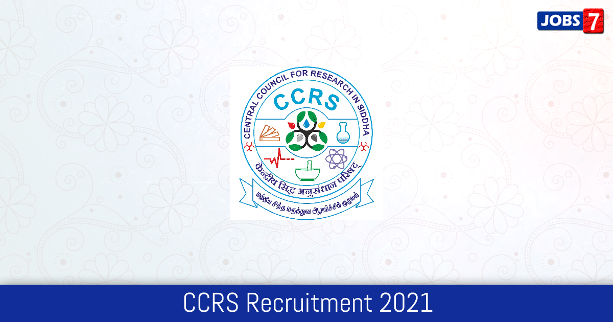 CCRS Recruitment 2021:  Jobs in CCRS | Apply @ siddhacouncil.com