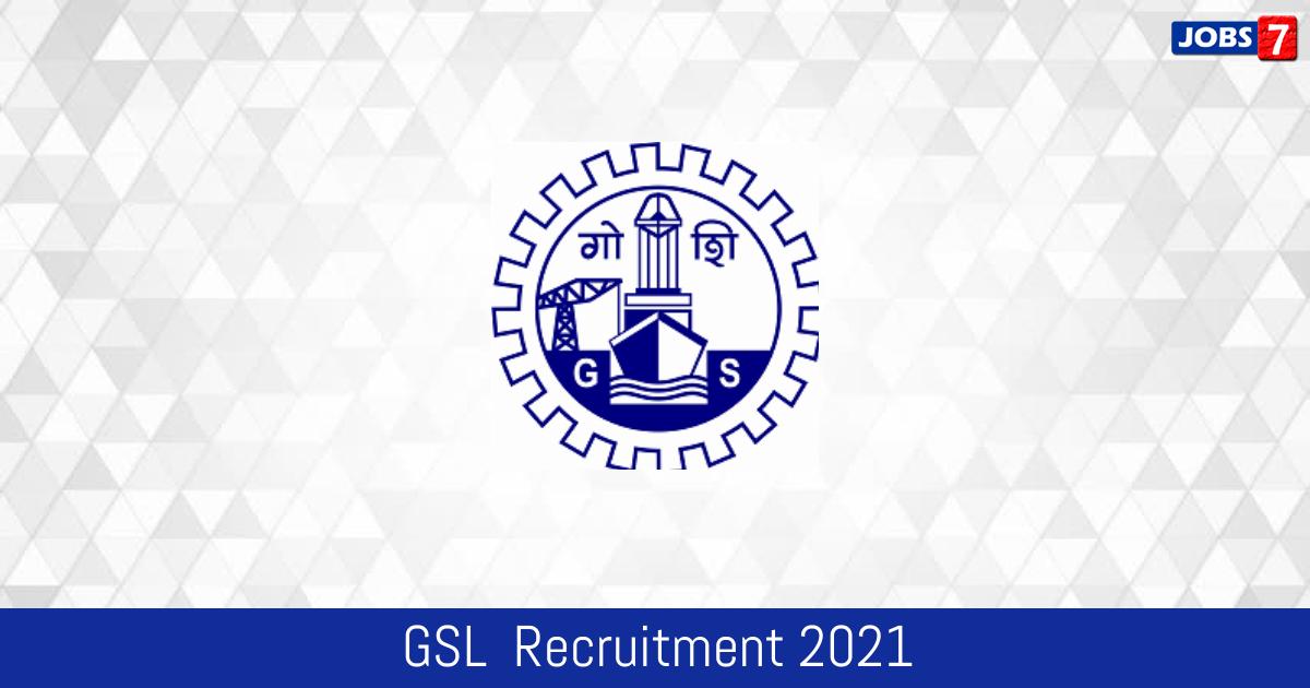 GSL  Recruitment 2021: 6 Jobs in GSL  | Apply @ goashipyard.in