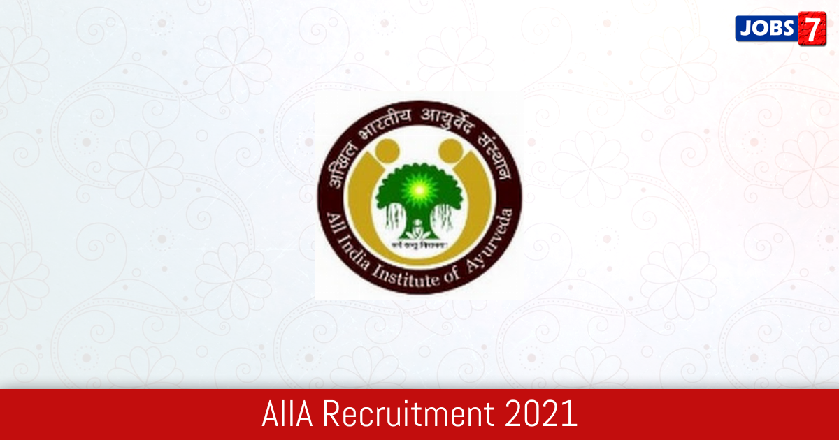 AIIA Recruitment 2021:  Jobs in AIIA | Apply @ aiia.gov.in