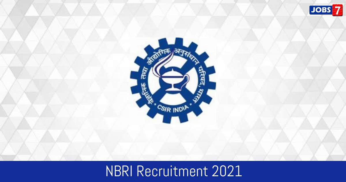 NBRI Recruitment 2021: 10 Jobs in NBRI | Apply @ nbri.res.in