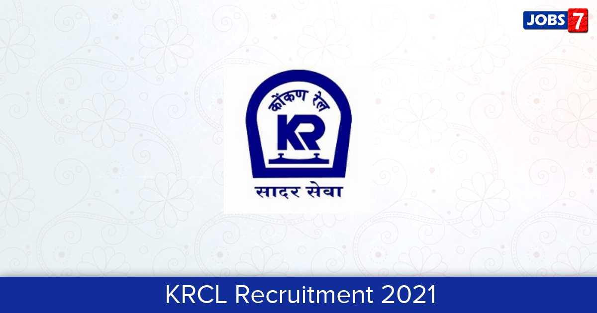 KRCL Recruitment 2021: 4 Jobs in KRCL | Apply @ konkanrailway.com