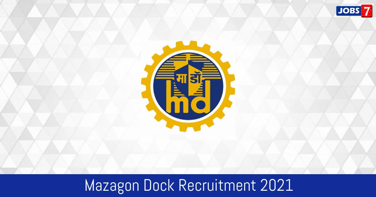 Mazagon Dock Recruitment 2021:  Jobs in Mazagon Dock   Apply @ mazagondock.in