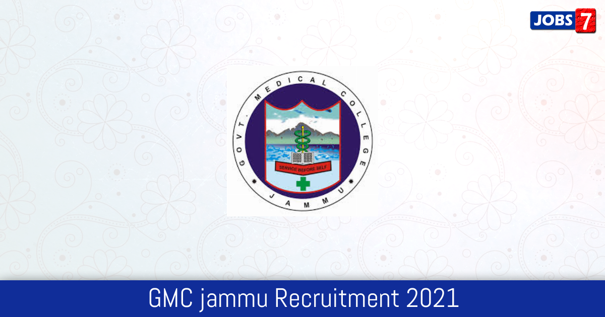 GMC jammu Recruitment 2021: 325 Jobs in GMC jammu | Apply @ gmcjammu.nic.in