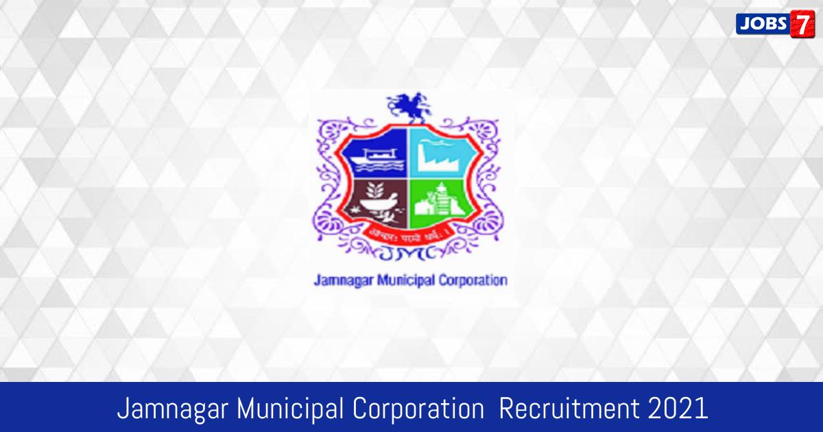 JMC Recruitment 2021:  Jobs in JMC | Apply @ www.mcjamnagar.com