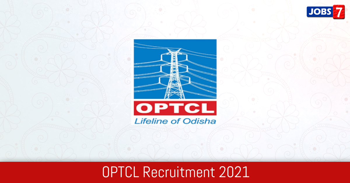 OPTCL Recruitment 2021: 19 Jobs in OPTCL | Apply @ www.optcl.co.in
