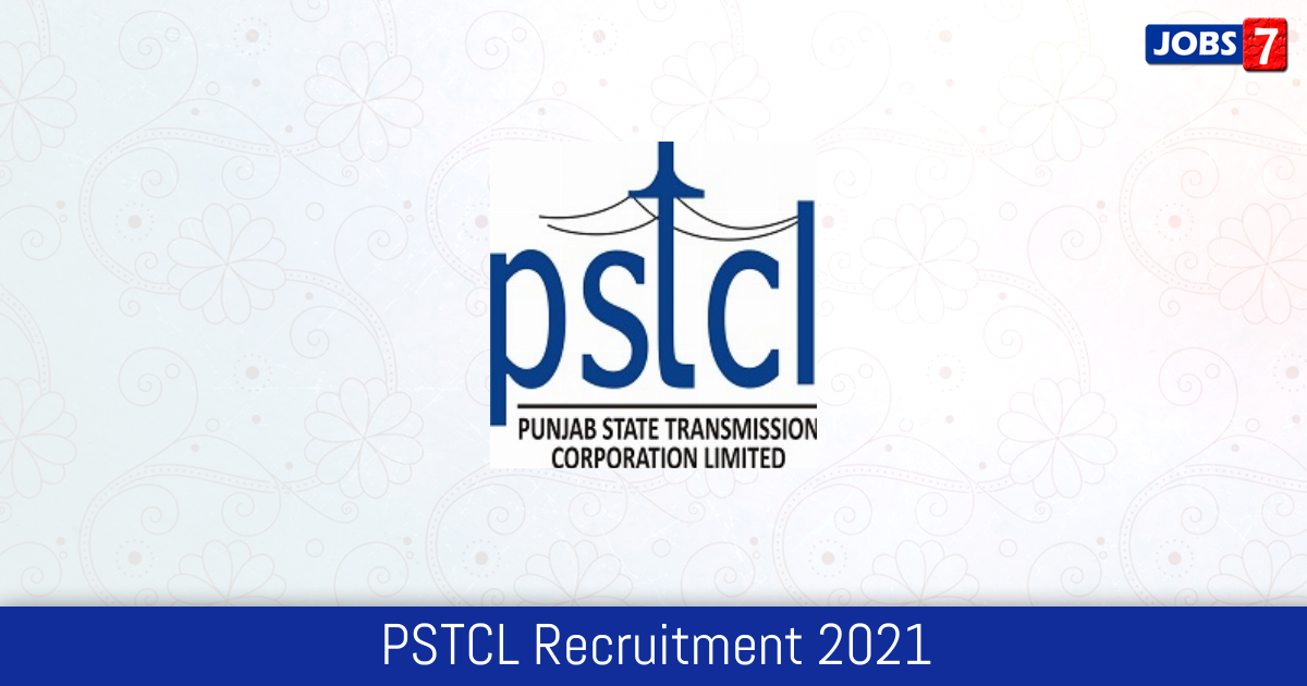 PSTCL Recruitment 2021: 490 Jobs in PSTCL | Apply @ www.pstcl.org