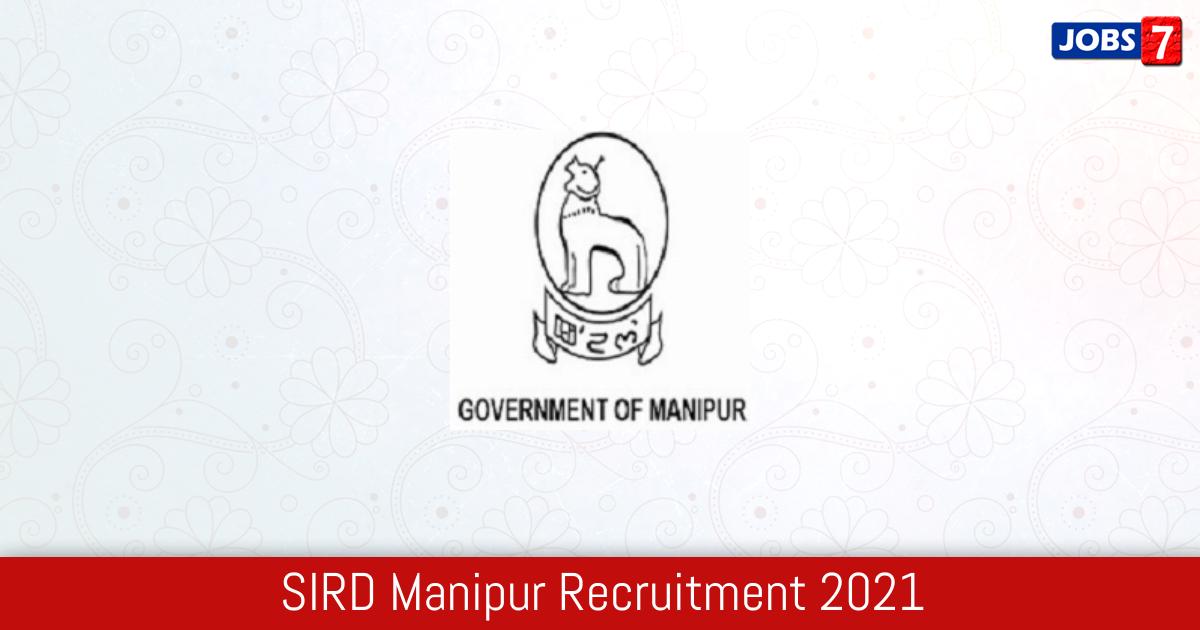 SIRD Manipur Recruitment 2021:  Jobs in SIRD Manipur   Apply @ manipur.gov.in