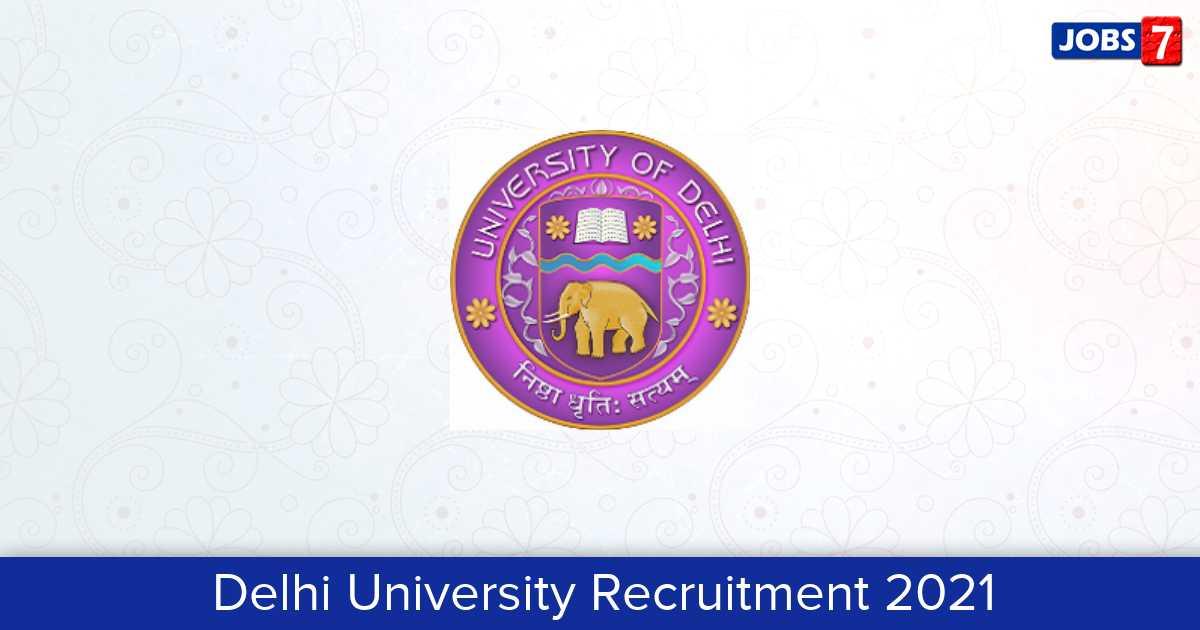 Delhi University Recruitment 2021: 5 Jobs in Delhi University | Apply @ www.du.ac.in