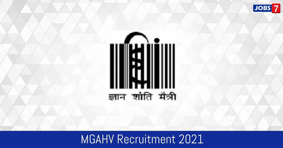MGAHV Recruitment 2021:  Jobs in MGAHV | Apply @ hindivishwa.org