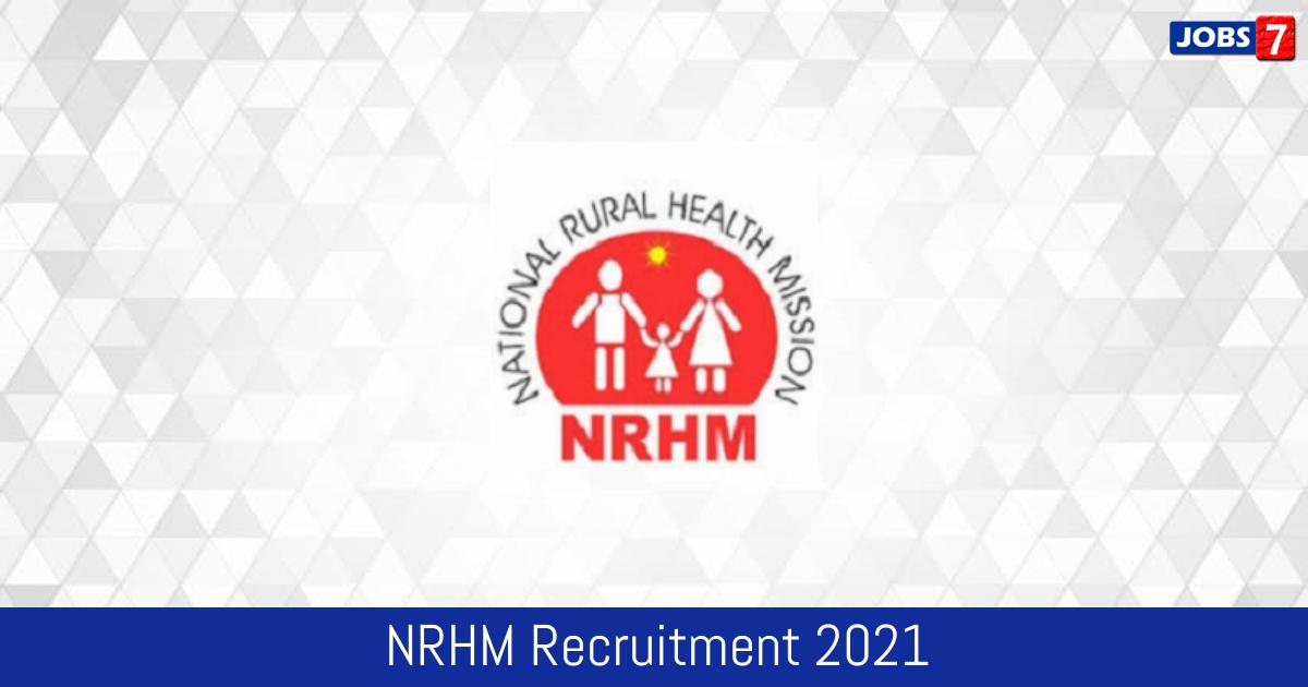 NRHM Recruitment 2021:  Jobs in NRHM   Apply @ nhm.gov.in