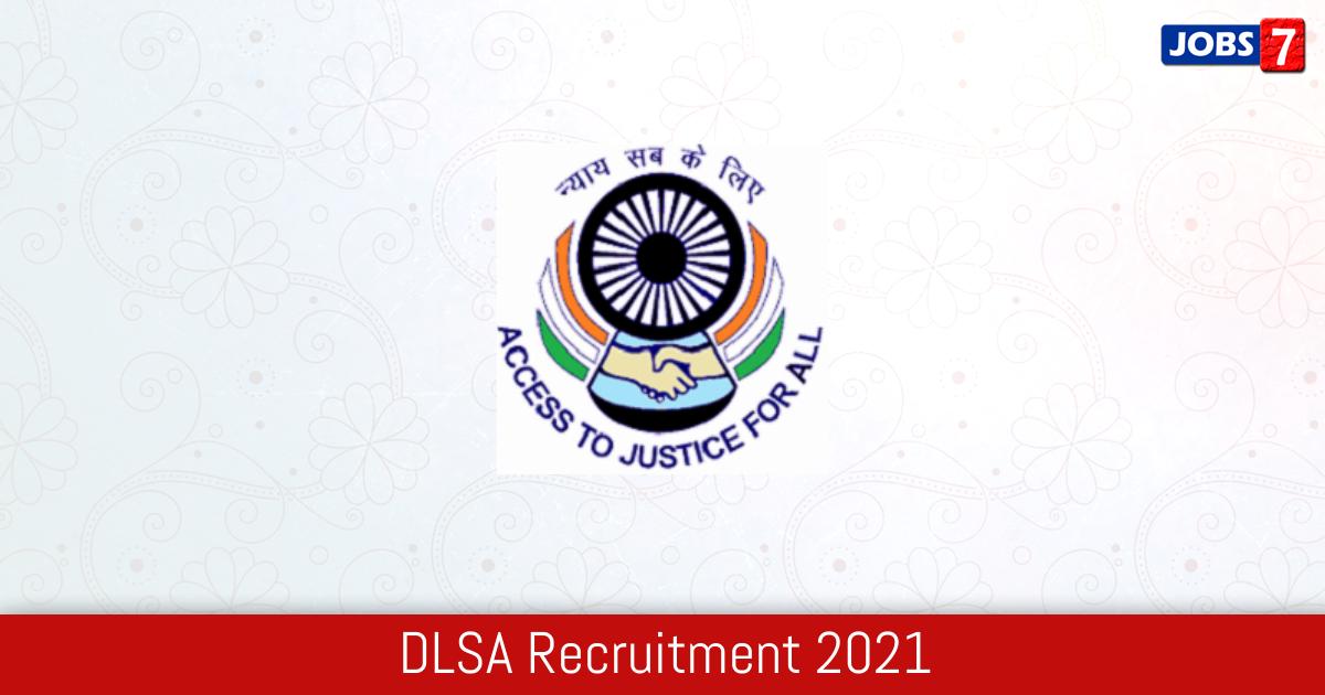 DLSA Recruitment 2021:  Jobs in DLSA   Apply @ districts.ecourts.gov.in