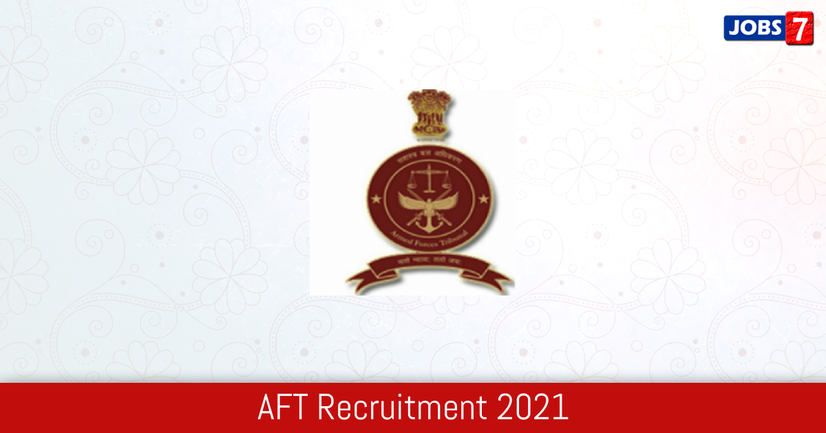 AFT Recruitment 2021: 11 Jobs in AFT | Apply @ aftdelhi.nic.in