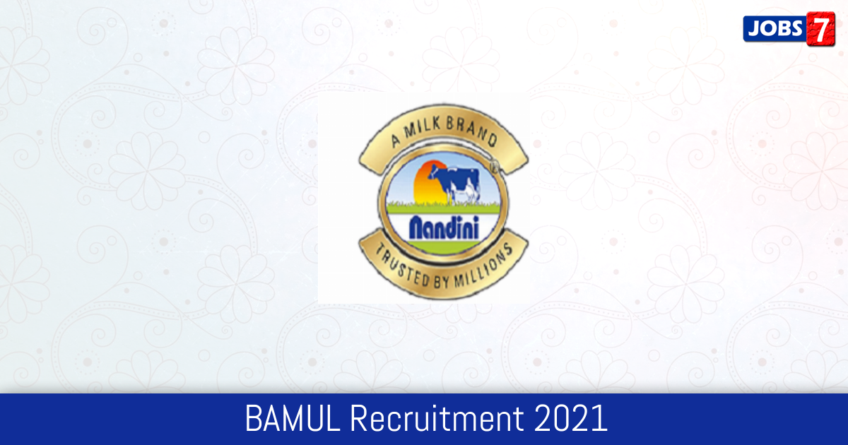 BAMUL Recruitment 2021:  Jobs in BAMUL   Apply @ www.bamulnandini.coop
