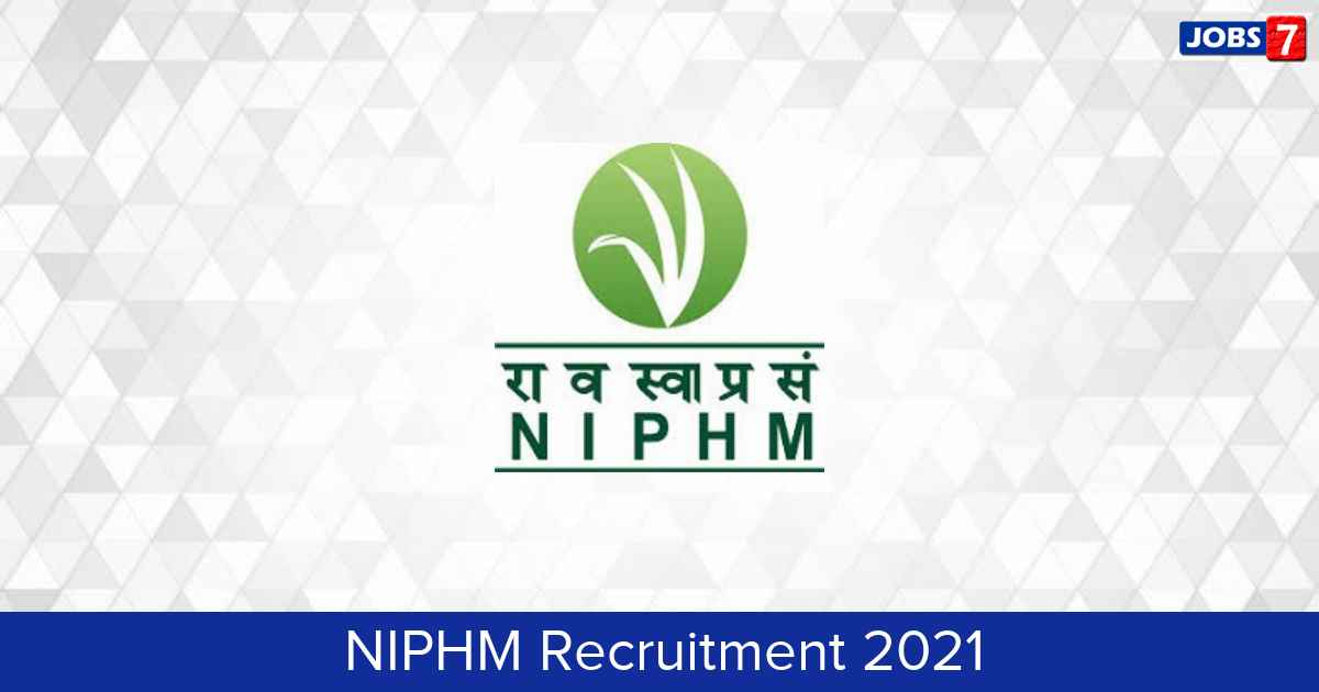 NIPHM Recruitment 2021:  Jobs in NIPHM | Apply @ niphm.gov.in