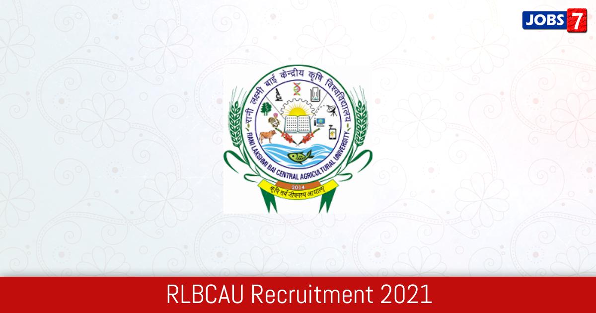 RLBCAU Recruitment 2021: 16 Jobs in RLBCAU | Apply @ www.rlbcau.ac.in