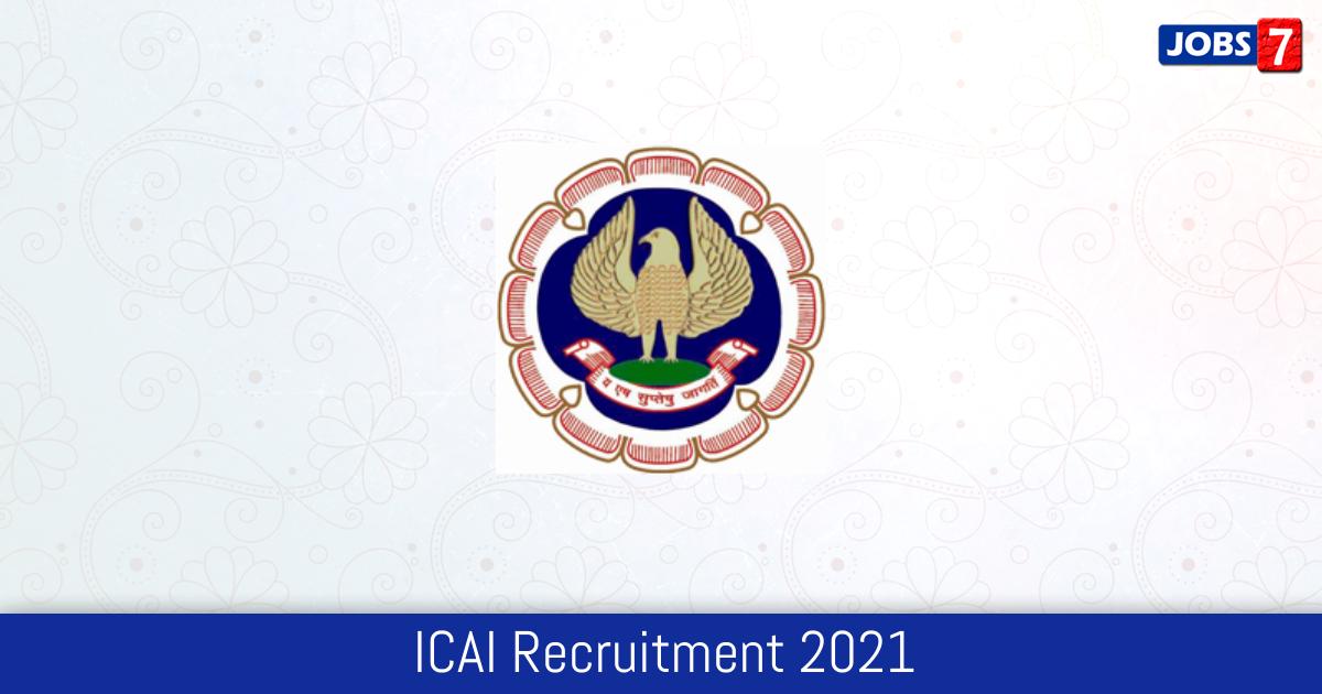ICAI Recruitment 2021:  Jobs in ICAI | Apply @ www.icai.org