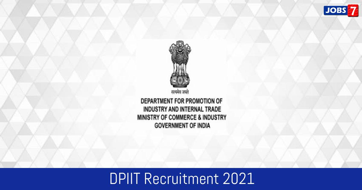 DPIIT Recruitment 2021:  Jobs in DPIIT   Apply @ dipp.gov.in