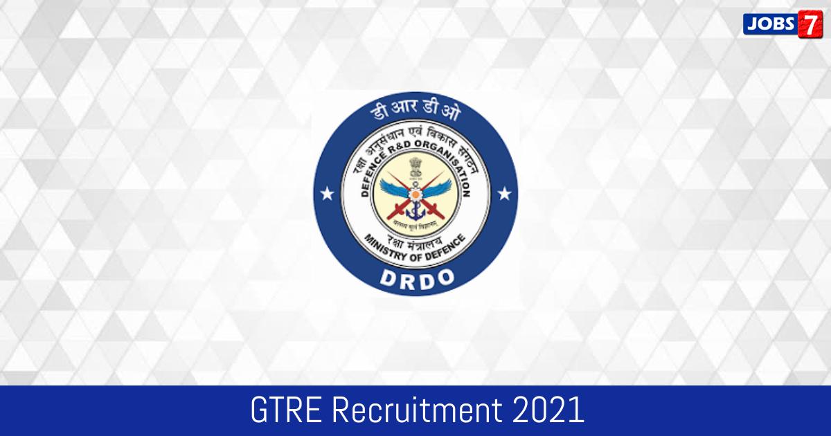 GTRE Recruitment 2021:  Jobs in GTRE | Apply @ www.drdo.gov.in