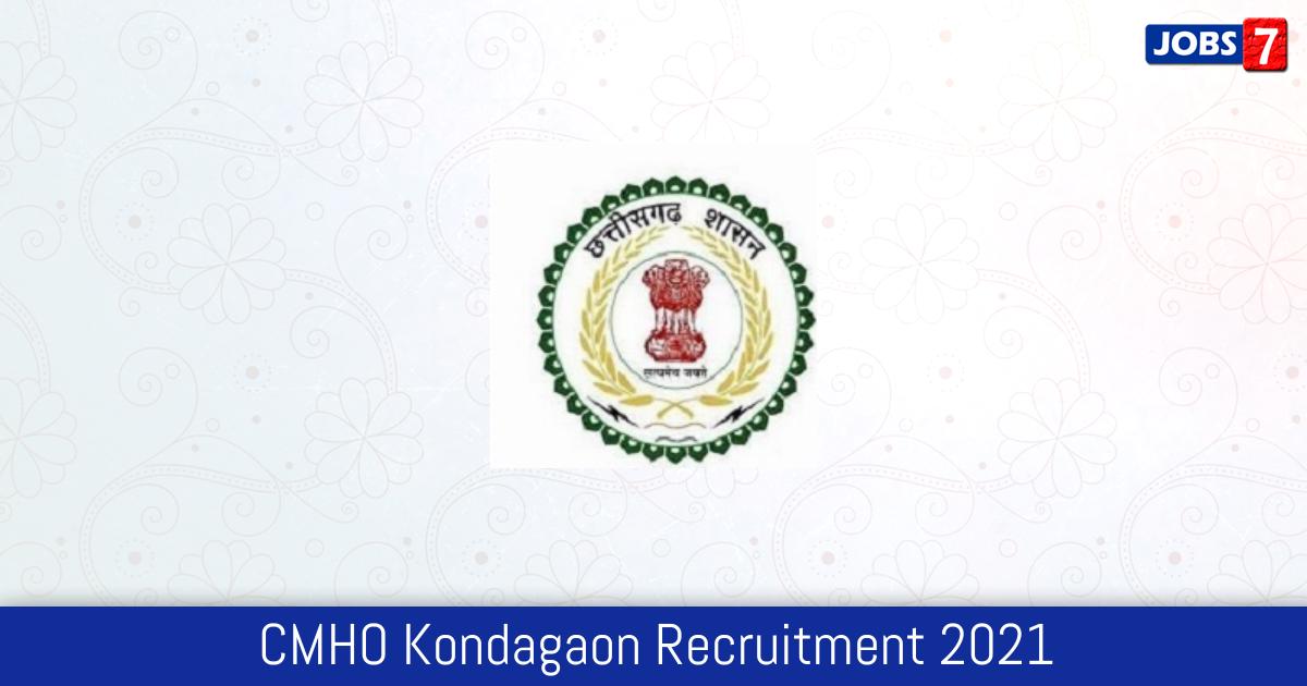 Kondagaon District Recruitment 2021: 56 Jobs in Kondagaon District   Apply @ kondagaon.gov.in