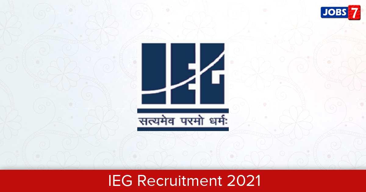 IEG Recruitment 2021:  Jobs in IEG | Apply @ www.iegindia.org