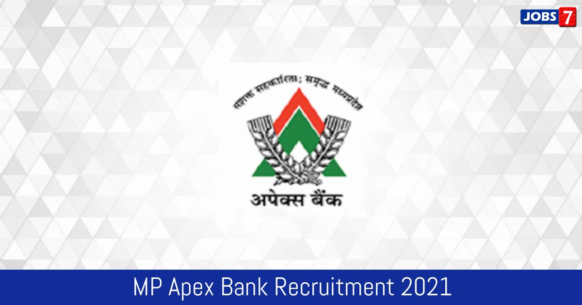 MP Apex Bank Recruitment 2021:  Jobs in MP Apex Bank | Apply @ eg.apexbank.in