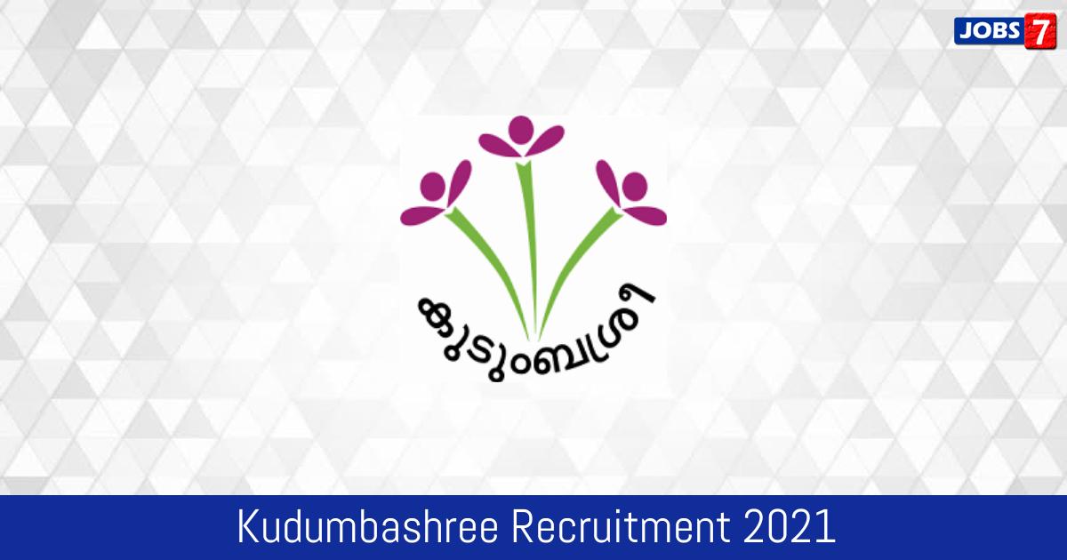 Kudumbashree Recruitment 2021:  Jobs in Kudumbashree | Apply @ www.kudumbashree.org