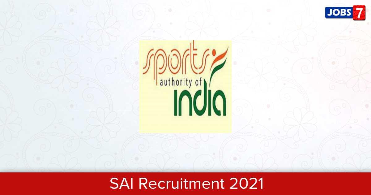 SAI Recruitment 2021: 17 Jobs in SAI | Apply @ sportsauthorityofindia.nic.in
