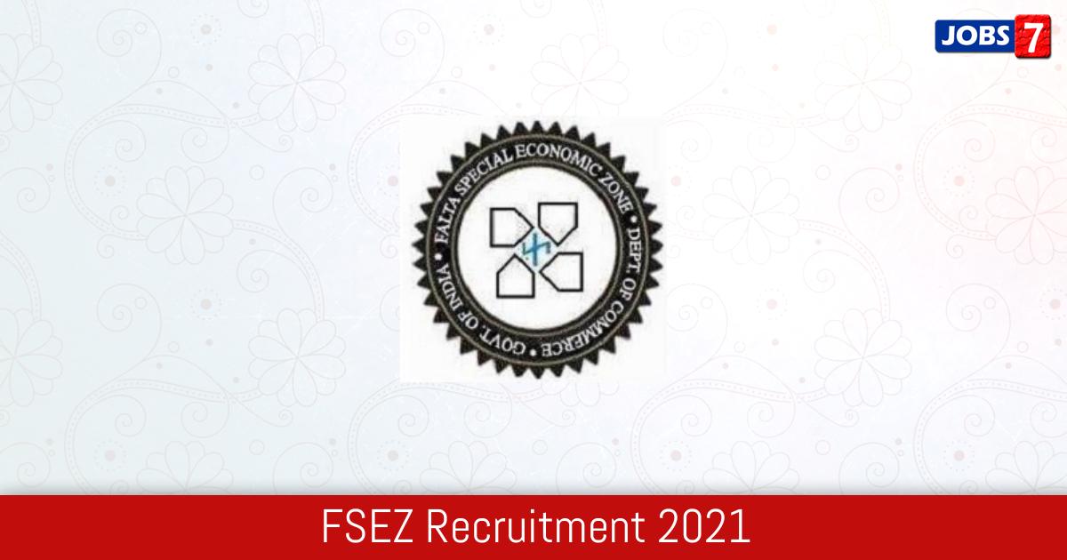 FSEZ Recruitment 2021:  Jobs in FSEZ   Apply @ fsez.gov.in