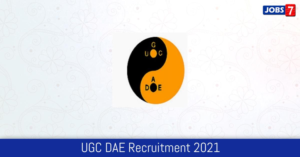UGC DAE Recruitment 2021:  Jobs in UGC DAE | Apply @ www.csr.res.in