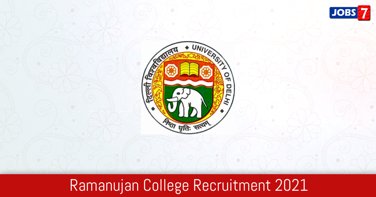 Ramanujan College Recruitment 2021:  Jobs in Ramanujan College   Apply @ ramanujancollege.ac.in