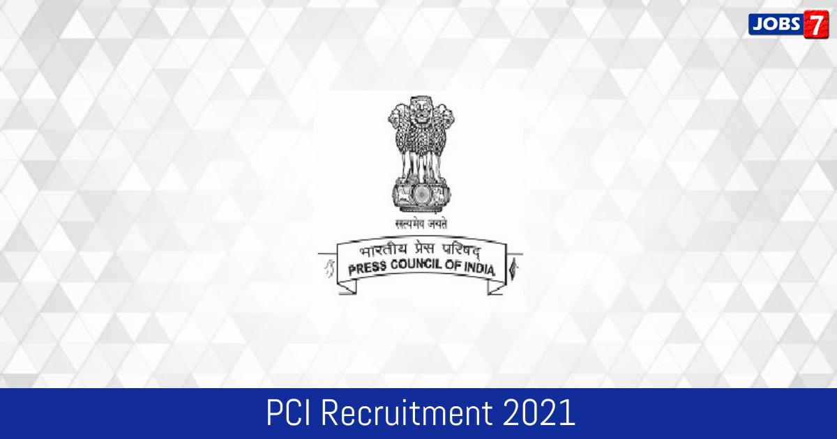 PCI Recruitment 2021:  Jobs in PCI | Apply @ presscouncil.nic.in
