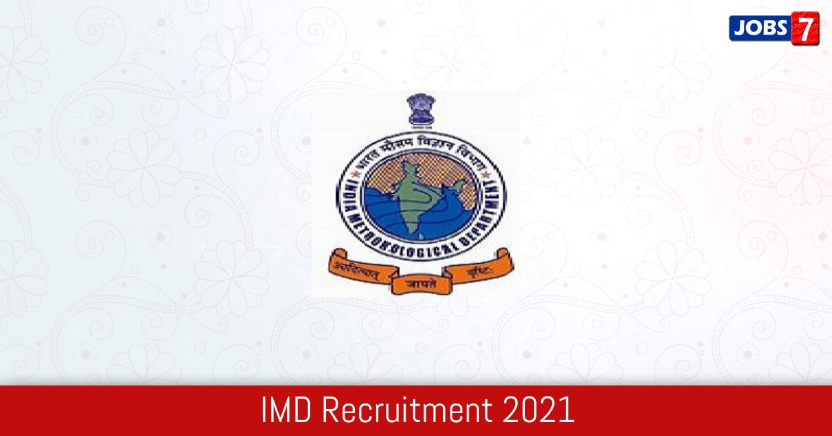 IMD Recruitment 2021:  Jobs in IMD | Apply @ mausam.imd.gov.in