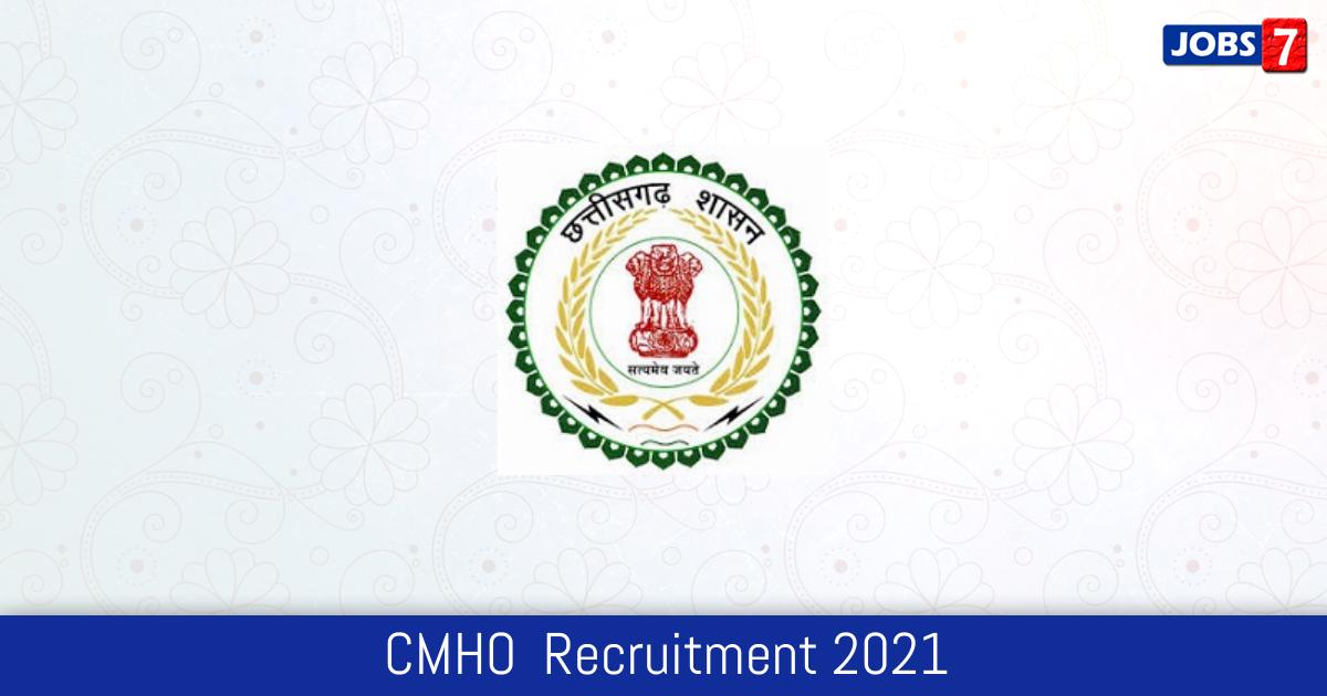 CMHO  Recruitment 2021:  Jobs in CMHO  | Apply @ korba.gov.in