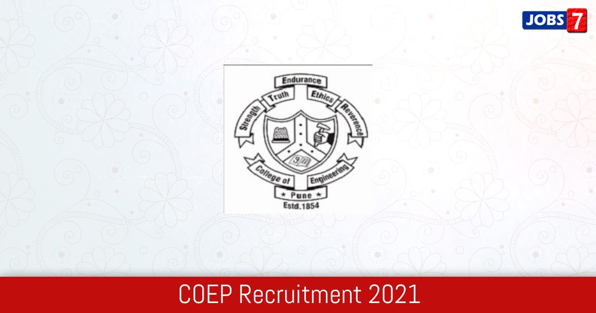 COEP Recruitment 2021:  Jobs in COEP   Apply @ www.coep.org.in