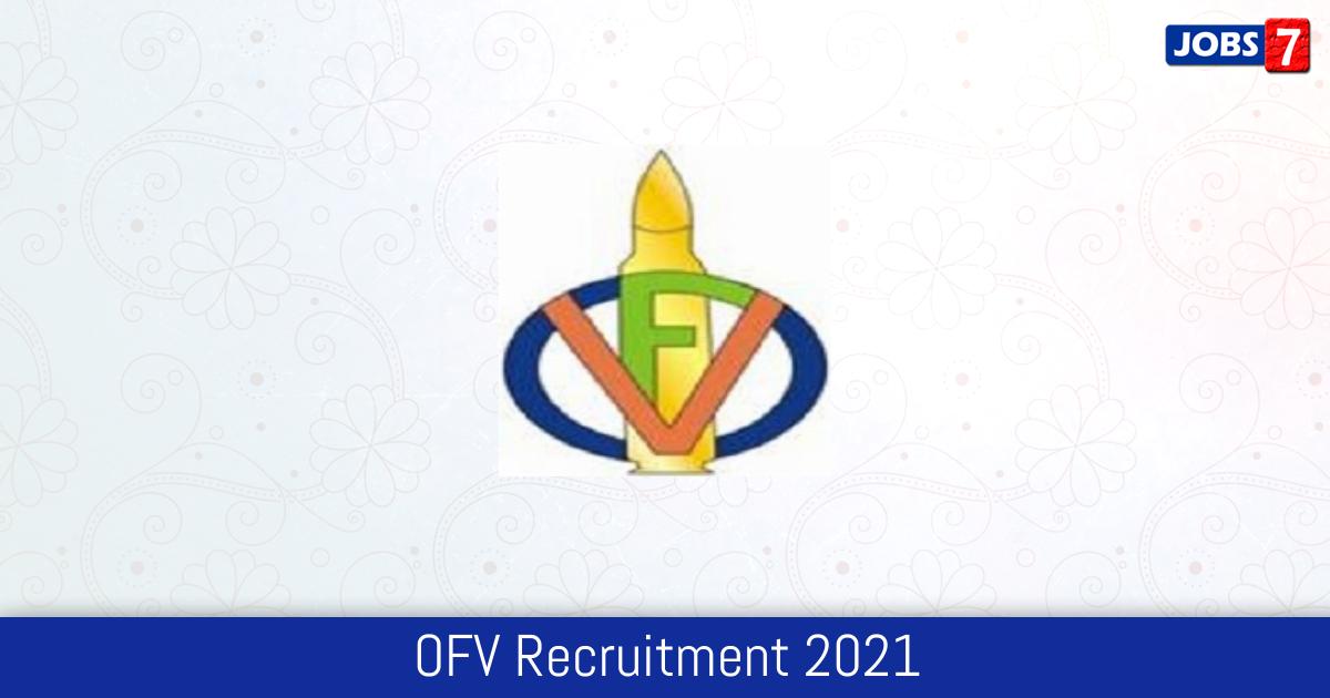 OFV Recruitment 2021: 25 Jobs in OFV   Apply @ ofb.gov.in