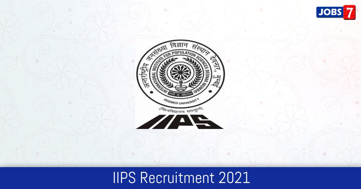 IIPS Recruitment 2021:  Jobs in IIPS | Apply @ www.iipsindia.ac.in