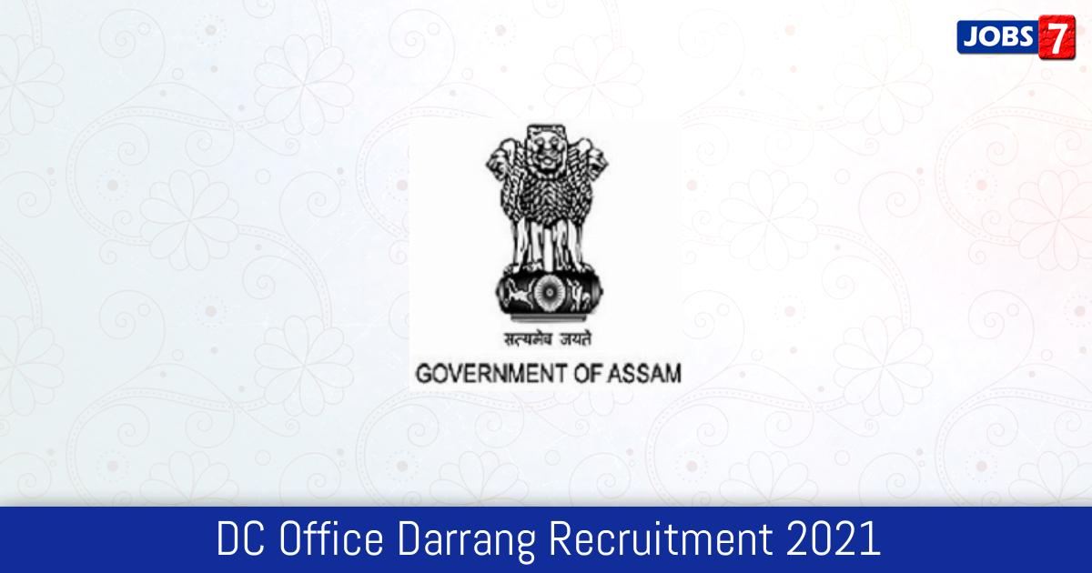 DC Office Darrang Recruitment 2021:  Jobs in DC Office Darrang | Apply @ darrang.nic.in