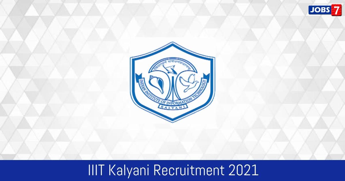 IIIT Kalyani Recruitment 2021:  Jobs in IIIT Kalyani | Apply @ iiitkalyani.ac.in