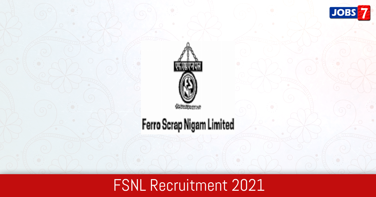 FSNL Recruitment 2021:  Jobs in FSNL | Apply @ www.fsnl.co.in