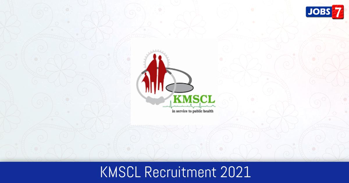 KMSCL Recruitment 2021:  Jobs in KMSCL | Apply @ www.kmscl.kerala.gov.in