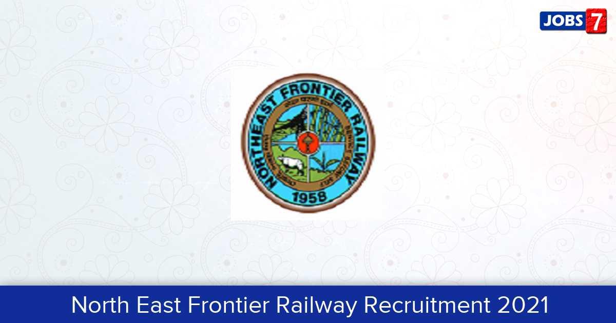 North East Frontier Railway Recruitment 2021:  Jobs in North East Frontier Railway | Apply @ nfr.indianrailways.gov.in
