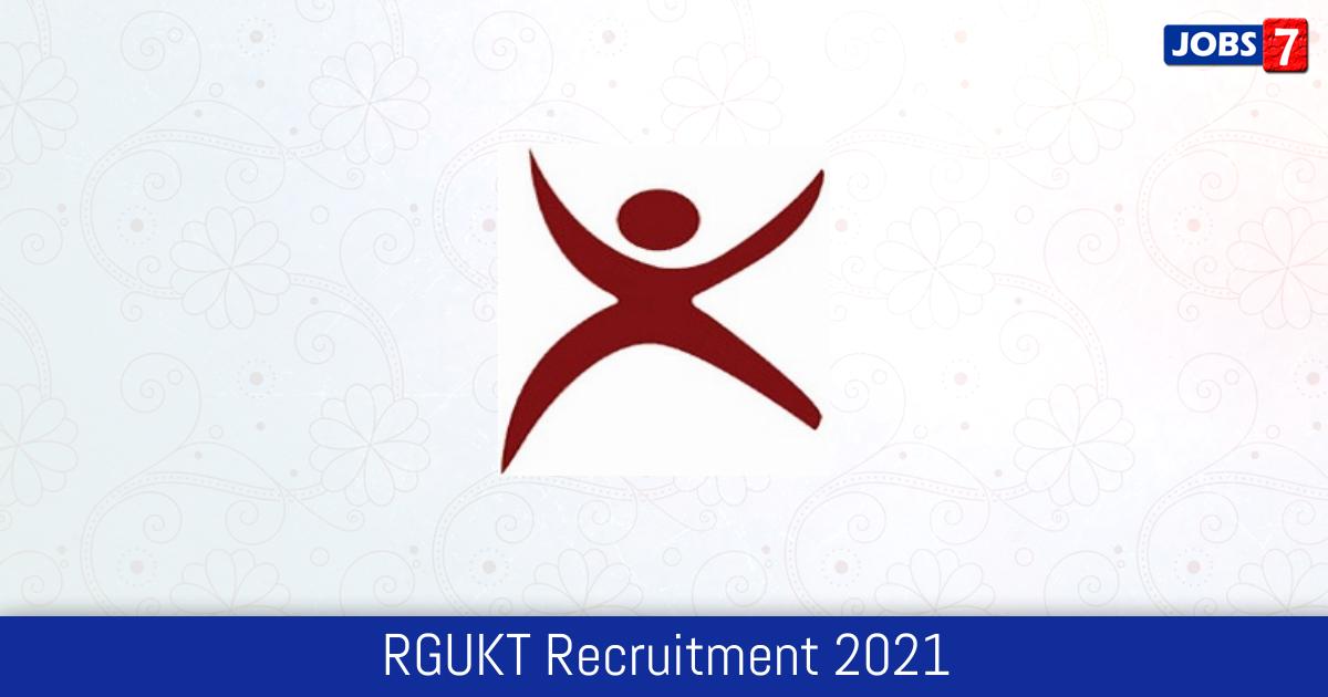 RGUKT Recruitment 2021:  Jobs in RGUKT | Apply @ www.rgukt.in