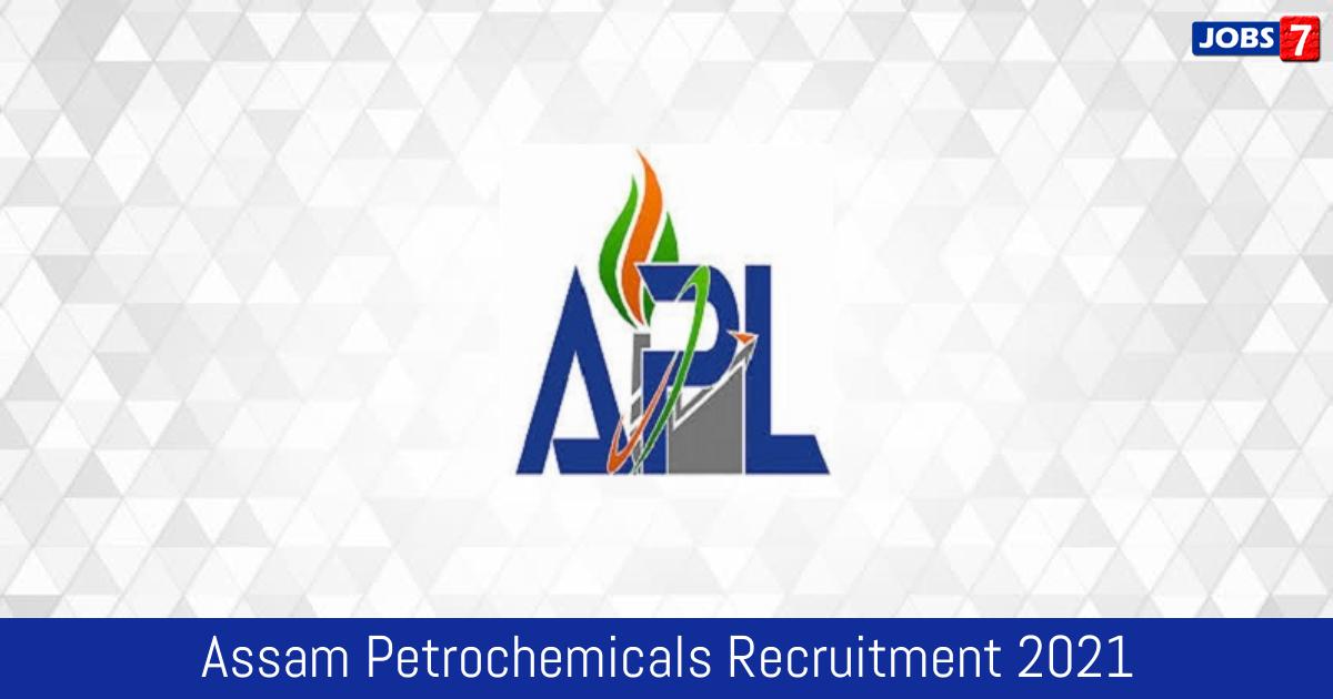 Assam Petrochemicals Recruitment 2021:  Jobs in Assam Petrochemicals | Apply @ assampetrochemicals.co.in