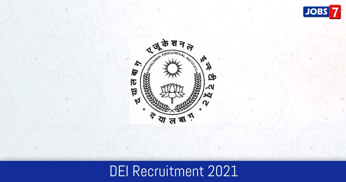 DEI Recruitment 2021:  Jobs in DEI | Apply @ www.dei.ac.in