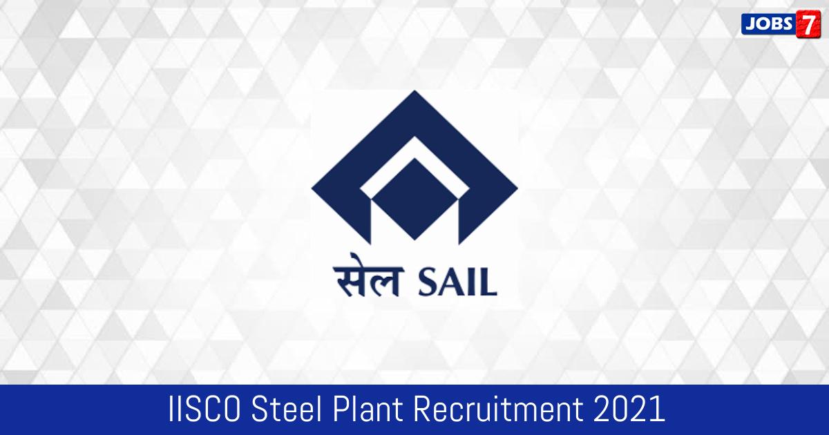 IISCO Steel Plant Recruitment 2021:  Jobs in IISCO Steel Plant | Apply @ sail.co.in