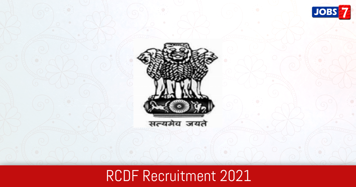 RCDF Recruitment 2021:  Jobs in RCDF   Apply @ rajcrb.rajasthan.gov.in