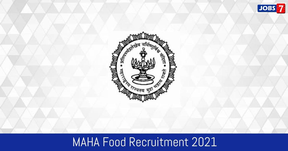MAHA Food Recruitment 2021:  Jobs in MAHA Food | Apply @ mahafood.gov.in